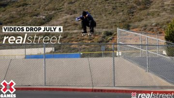Real Street 2021: VIDEOS DROP JULY 5   World of X Games
