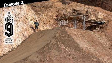 AUDI NINES MTB 2021 – Building a Crazy Freeride Course in a Quarry… Episode 2