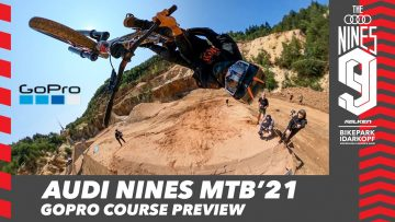 GoPro Course Preview – Audi Nines MTB'21